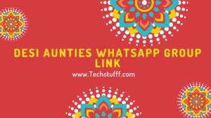 Desi aunties whatsapp group link