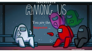 Among Us winning guide: 10 best tips and tricks for impostors