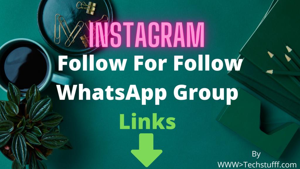 Instagram Follow For Follow WhatsApp