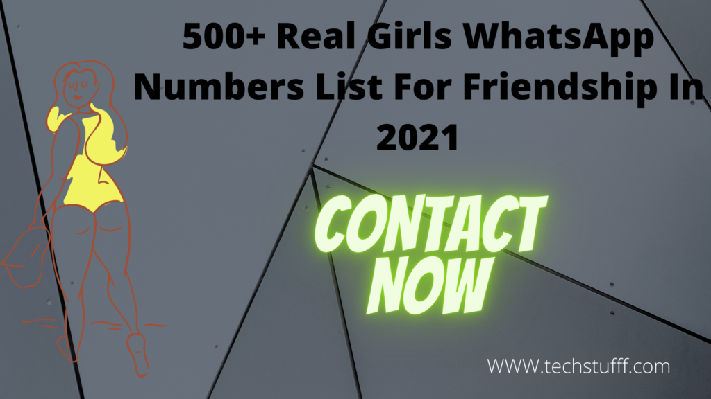 500+ Real Girls WhatsApp Numbers List For Friendship In 2021