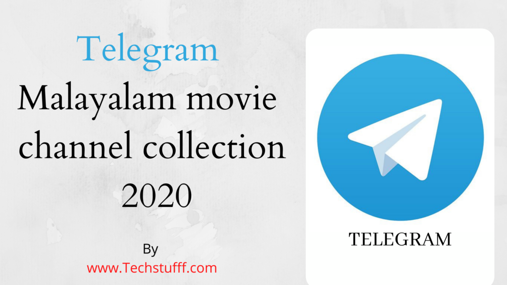 telegram malayalam movie channel 2020