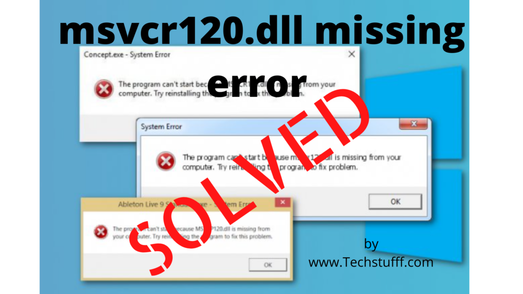 How to fix msvcr120.dll missing error