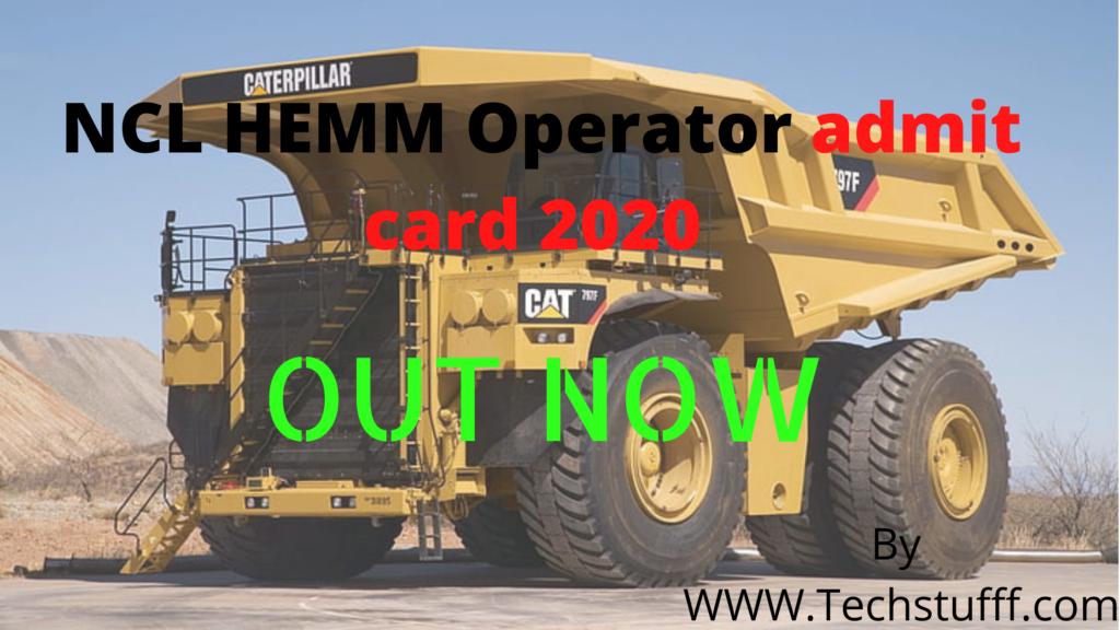 NCL HEMM Operator admit card 2020