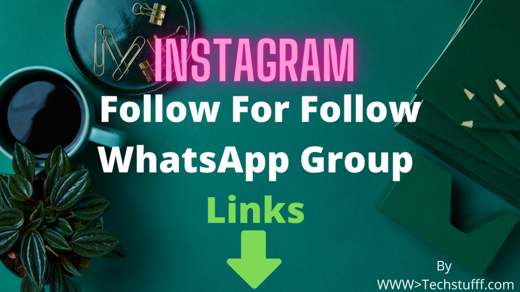 Instagram Follow For Follow WhatsApp