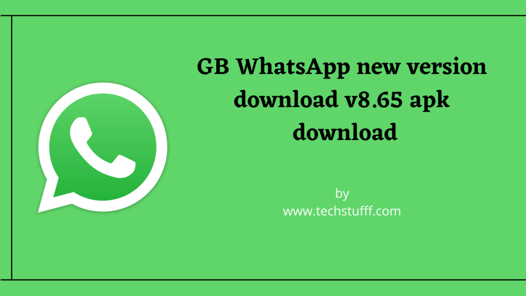 GB WhatsApp new version download v8.65 apk download