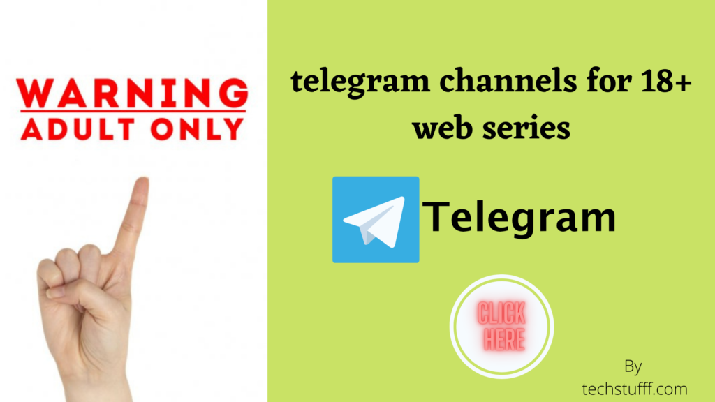 telegram channels for 18+ web series