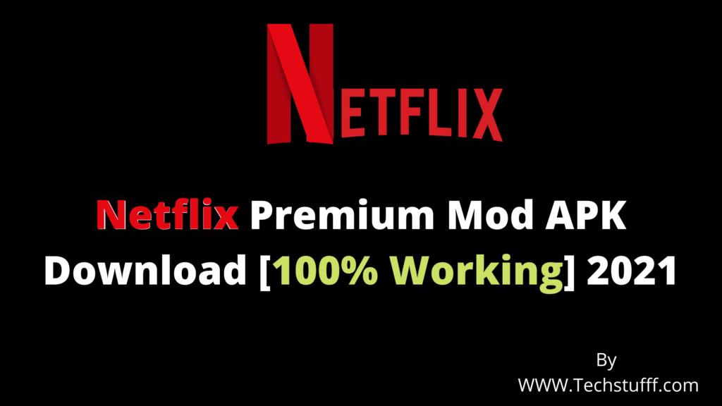 Netflix Premium Mod APK Download